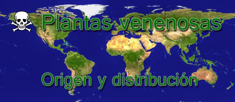 Origen y distribución de plantas venenosas